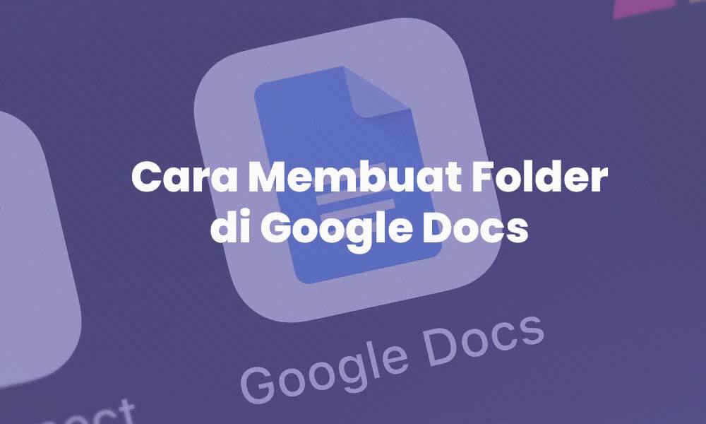 cara membuat folder baru di google docs