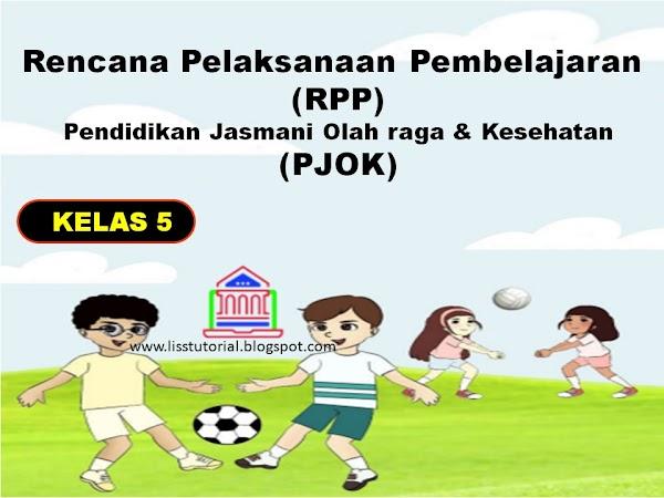 Contoh RPP 1 Lembar PJOK Kelas 5 SD/MI Kurikulum 2013
