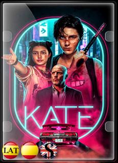Kate (2021) WEB-DL 720P LATINO/ESPAÑOL/INGLES