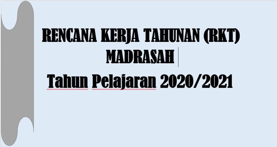 Rencana Kerja Tahunan Rkt Madrasah Tahun Pelajaran 2020 2021 Admin Bawean