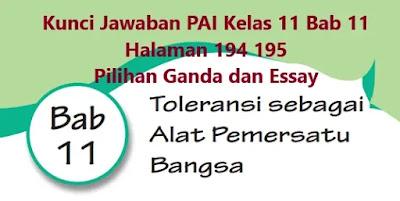 Kunci-Jawaban-PAI-Kelas-11-Bab-11-Halaman-194-195-Pilihan-Ganda-Essay