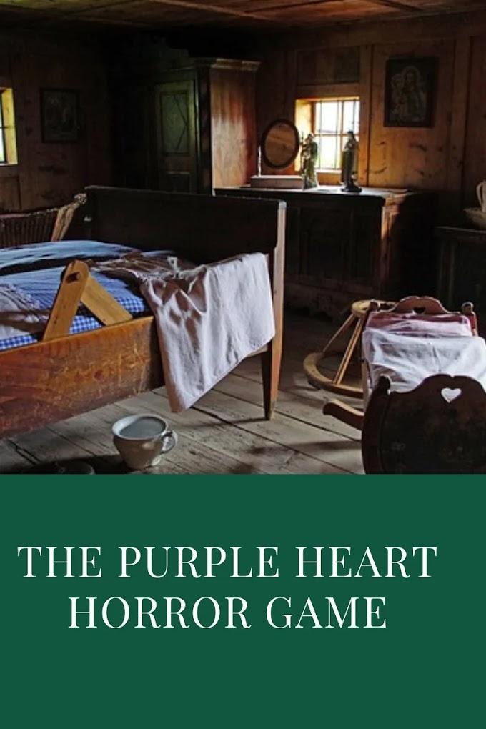 Purple heart game:Rules,rituals,procedure