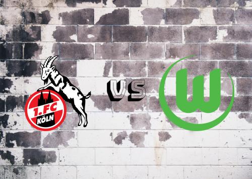 Köln vs Wolfsburg  Resumen