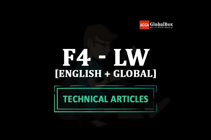 ACCA, Latest, Technical, Articles, Article, Articles by ACCA, Articles by Examiner, Articles by ACCA Team, F4 LW English Global Corporate and Business Law Technical Articles By ACCA, F4 LW English Global Corporate and Business Law Technical Articles By ACCA Examiner, F4 LW English Global Corporate and Business Law Articles by ACCA 2020, F4 LW English Global Corporate and Business Law Articles by Examiner 2020, F4 LW English Global Corporate and Business Law Articles by ACCA Team 2020, F4 LW English Global Corporate and Business Law Technical Articles By ACCA 2020, F4 LW English Global Corporate and Business Law Technical Articles By ACCA Examiner 2020, F4 LW English Global Corporate and Business Law Articles by ACCA 2021, F4 LW English Global Corporate and Business Law Articles by Examiner 2021, F4 LW English Global Corporate and Business Law Articles by ACCA Team 2021, F4 LW English Global Corporate and Business Law Technical Articles By ACCA 2021, F4 LW English Global Corporate and Business Law Technical Articles By ACCA Examiner 2021, F4 LW English Global Corporate and Business Law Articles by ACCA 2022, F4 LW English Global Corporate and Business Law Articles by Examiner 2022, F4 LW English Global Corporate and Business Law Articles by ACCA Team 2022, F4 LW English Global Corporate and Business Law Technical Articles By ACCA 2022, F4 LW English Global Corporate and Business Law Technical Articles By ACCA Examiner 2022,