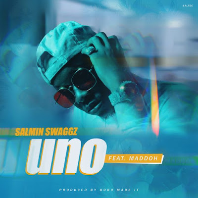 AUDIO: Salmin Swaggz - Uno Ft Maddoh : Download Mp3