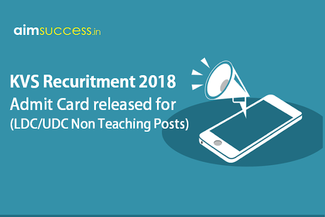 KVS Admit Card 2018 (LDC/UDC Non Teaching Posts)