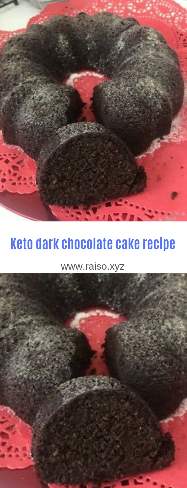 Keto dark chocolate cake recipe