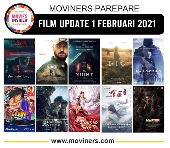 FILM UPDATE 1 FEBRUARI 2021