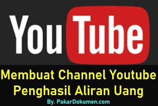 Cara Membuat Akun Channel Youtube Menghasilkan Uang