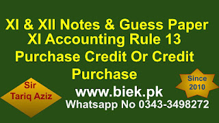 XI Accounting Rule 13 Purchase Credit Or Credit Purchase www.biek.pk
