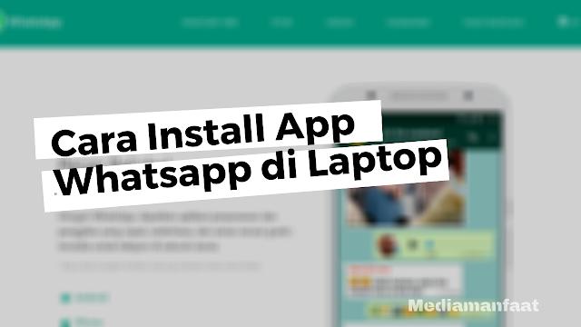 Tutorial Install Whatsapp di Laptop