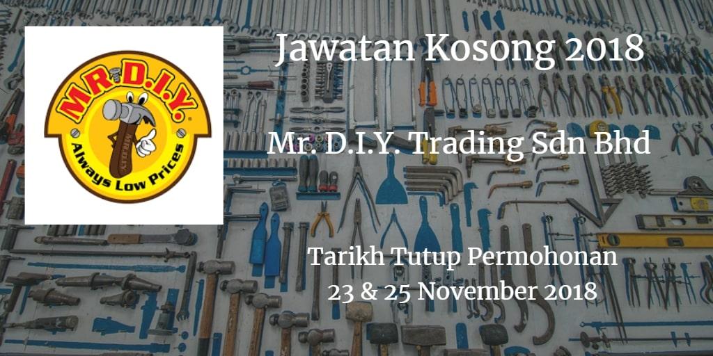 Jawatan Kosong Mr. D.I.Y. Trading Sdn Bhd 23 & 25 November 2018