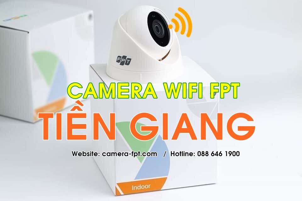 FPT Tiền Giang - Lắp đặt camera wifi không dây lưu trữ đám mây