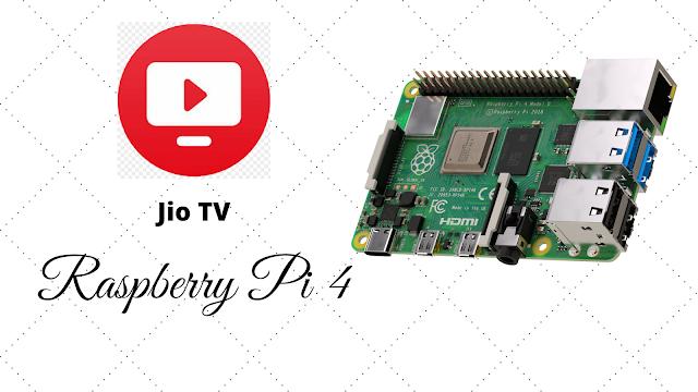 Jio Tv (Android TV app) on Raspberry Pi 4