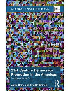 21st Century Democracy Promotion in the Americas: Standing up for the Polity (Global Institutions)