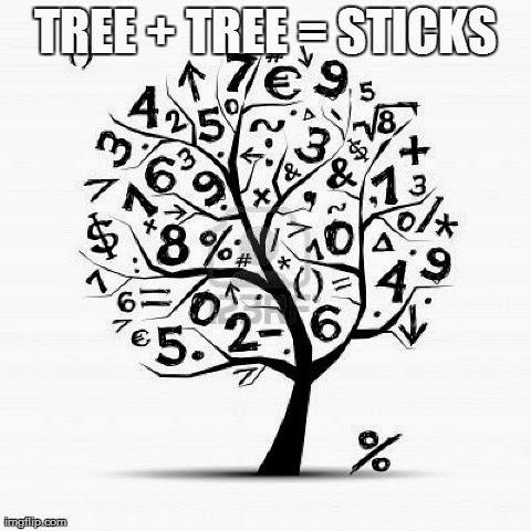 Tree Plus Tree Equals Stix.