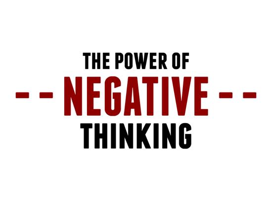 Negative Thinking Bagus Dalam Berbisnes