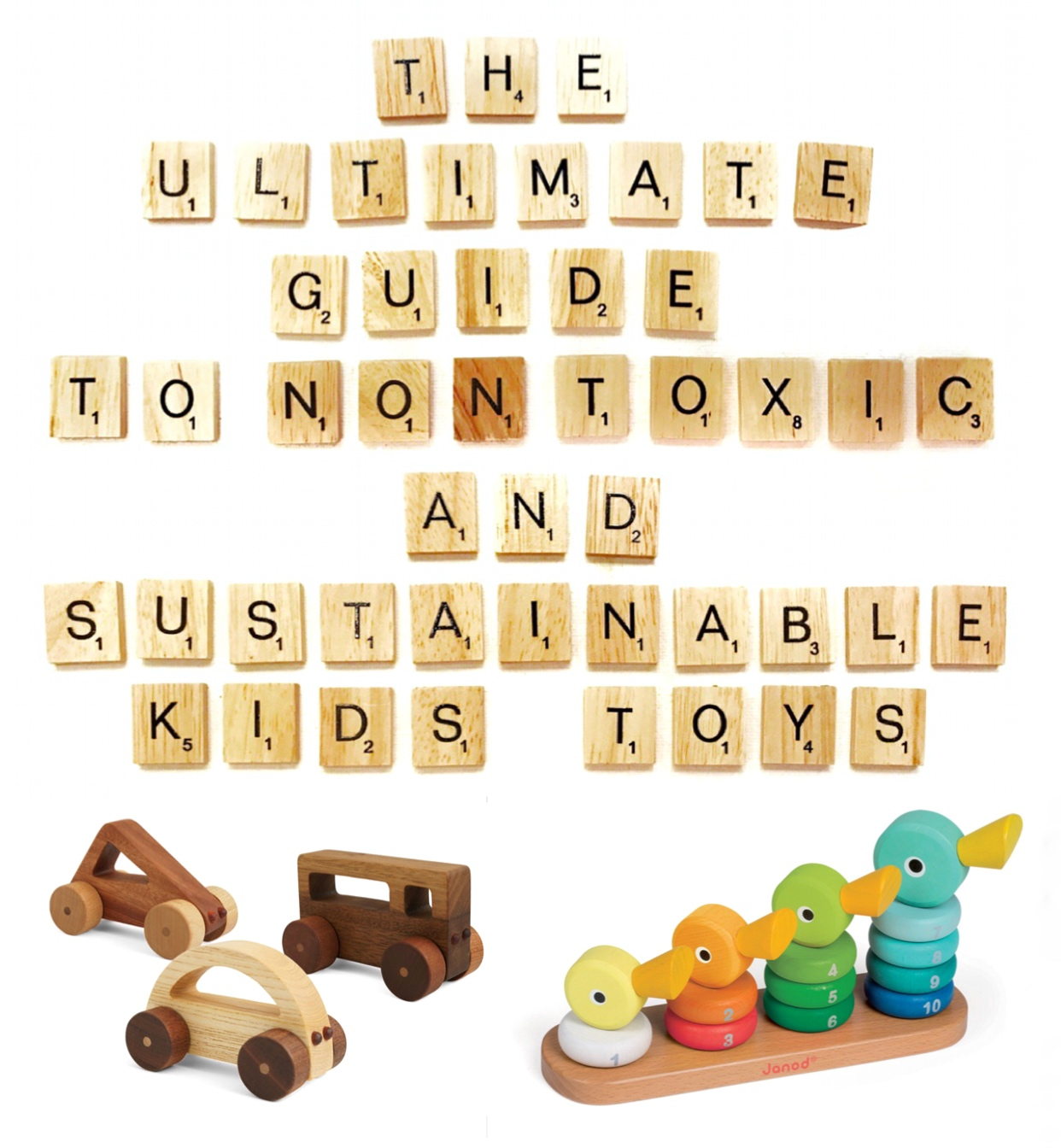 the ultimate guide to non-toxic and sustainable kids' toys