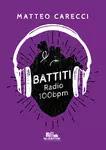 Battiti. Radio 100bpm