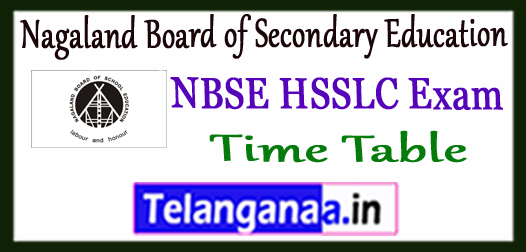 NBSE HSSLC Nagaland Board of Secondary Education Time Table 2018