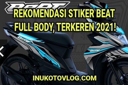 Rekomendasi Stiker Motor Beat Full Body Terbaru Terkeren 2021