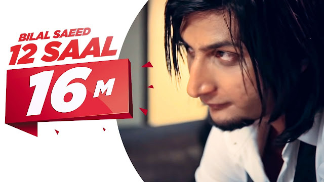 Bilal Saeed 12 Saal lyrics in English With Pdf Download