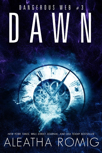Dawn by Aleatha Romig