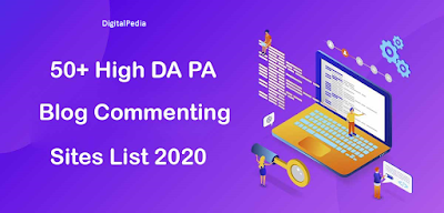 Top 50+ High DA PA Instant Blog Commenting Sites List 2020