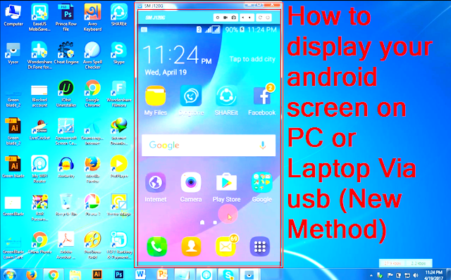 How to display your android screen on PC or Laptop Via usb ...