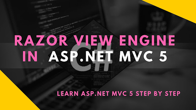 Razor View Engine In ASP.NET MVC 5