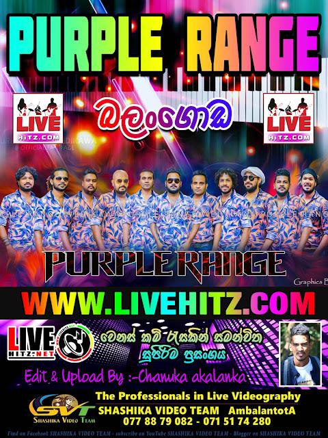 PURPLE RANGE LIVE IN BALANGODA 2019