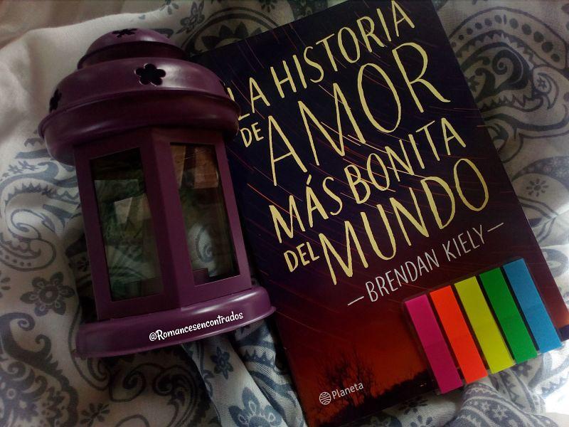 [Reseña] La historia de amor más bonita del mundo // Brendan Kiely