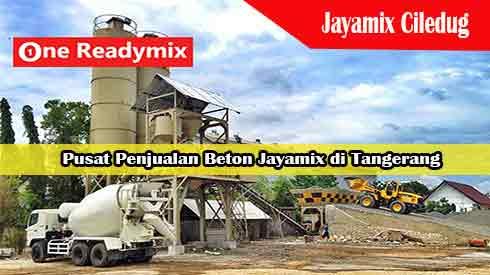 Harga Jayamix Ciledug Per M3 Terbaru 2021