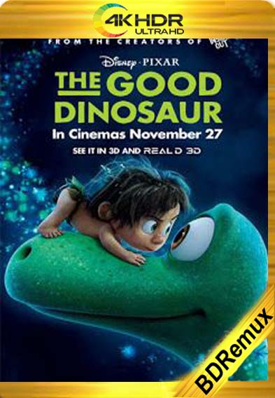 Un Gran Dinosaurio (2015) [1080p BD REMUX 4K] [Latino-Inglés] [LaPipiotaHD]