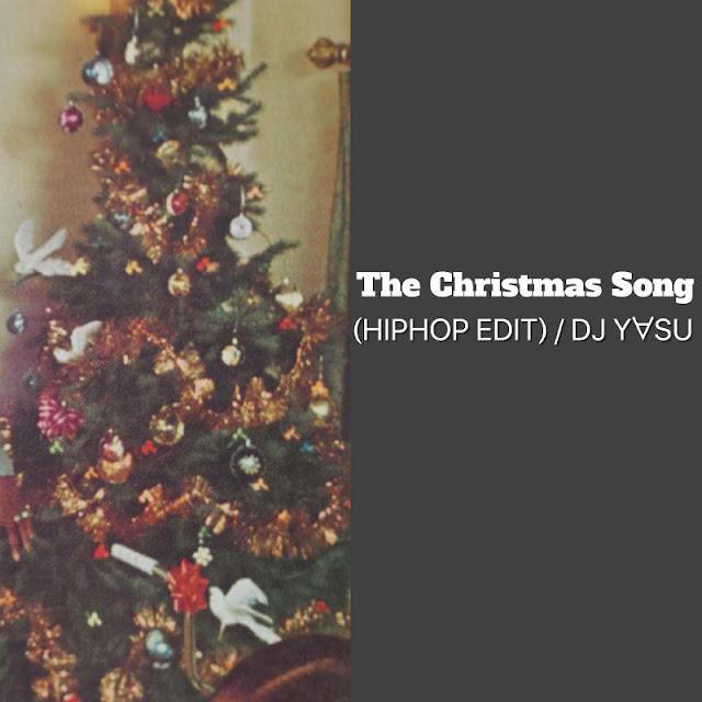 The Christmas Song ( HIPHOP EDIT ) / DJ Y∀SU, DJ YASU トラック制作,トラックメーカー,リミックス,編曲