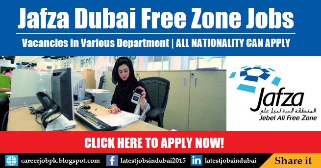 Jebel Ali Free Zone (Jafza) careers and jobs in Dubai
