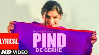 Pind De Gerhe Lyrics Rupinder Handa