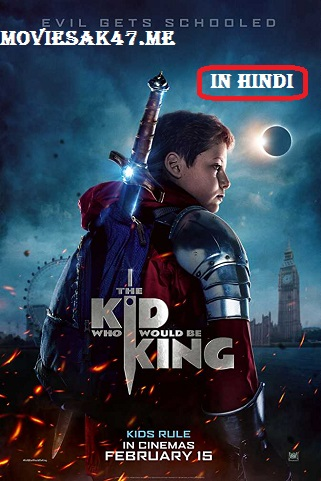 The Kid Who Would Be King (2019) Hindi Full Dual Audio Movie Download 480p 720p BluRay