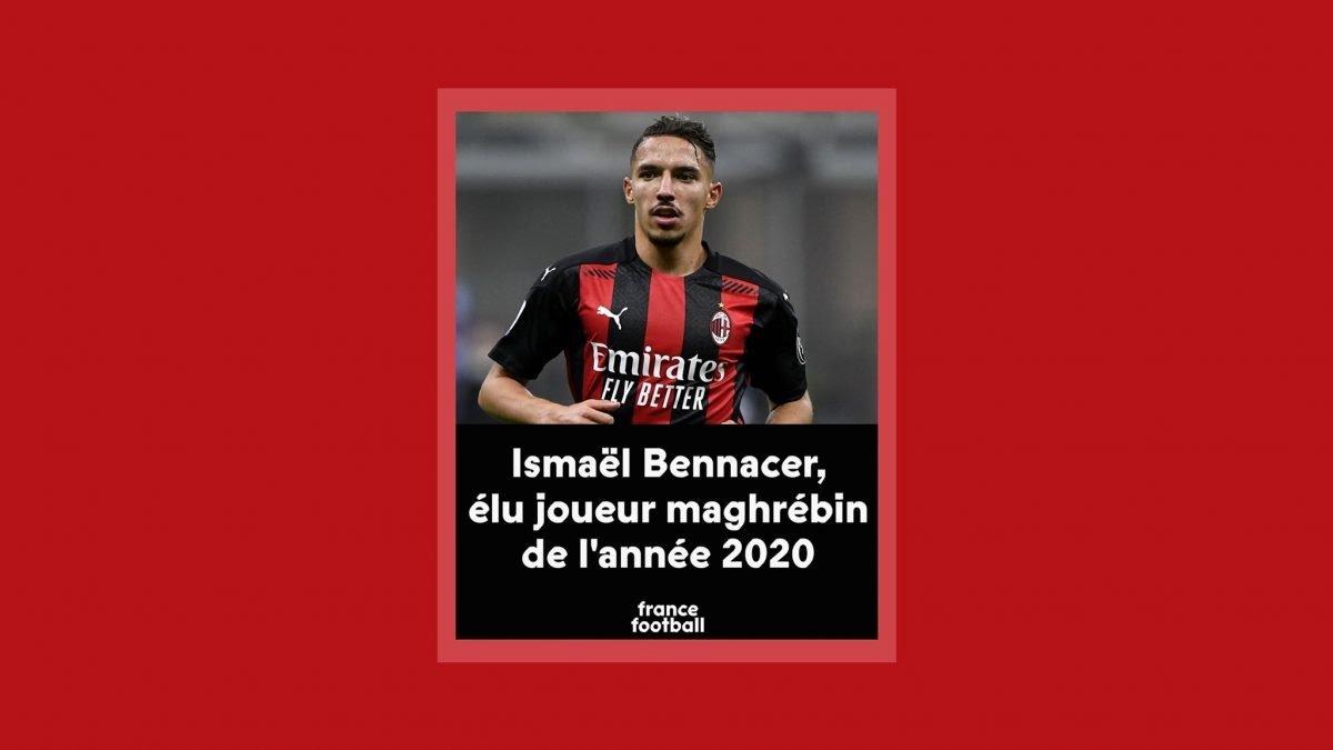 فرانس فوتبول: إسماعيل بن ناصر أفضل لاعب مغاربي لعام 2020