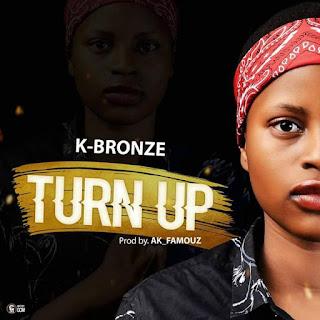 Music : K-Bronze - Turn Up