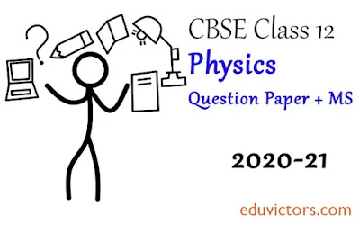 CBSE Class 12 - Physics Sample Question Paper + Marking Scheme - (2020-21)(#eduvictors)(#cbse2020)(#class12Physics)
