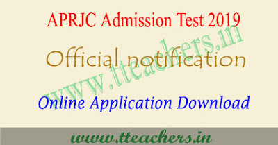 APRJC 2019 notification online apply eligibility exam date hall tickets results