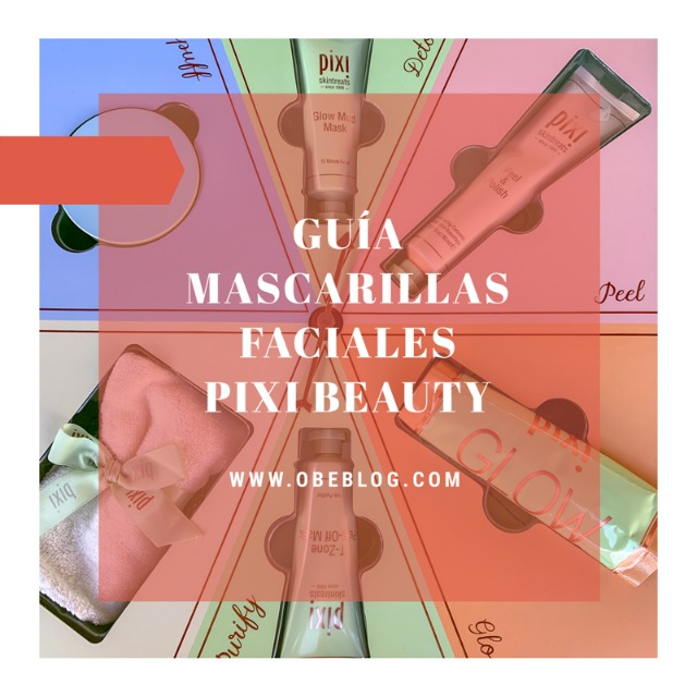 Must_Have_Masks_Pixi_Beauty_ObeBlog_spanish_beauty_blogger