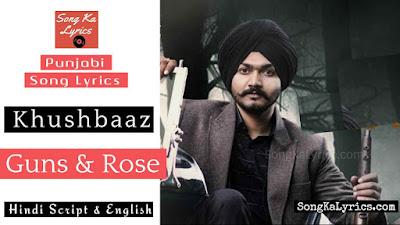 guns-&-rose-lyrics-khushbaaz