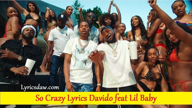 So Crazy Lyrics Davido feat Lil Baby А Веttеr Тіmе
