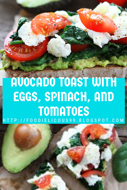 AVOCADO TOAST WITH EGGS, SPINACH, AND TOMATOES (Gluten Free )