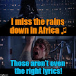 BLESS THE RAINS DOWN IN AFRICA