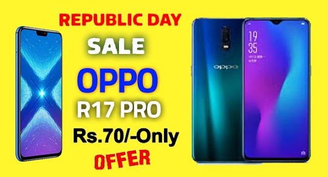 Oppo R17 Pro available for only a Rs 70 during Republic Day sale