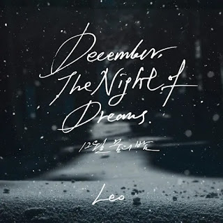 bonjeokdo eomneun sesange ppajyeo jamdeureo Leo - December, The Night of Dreams (12월 꿈의 밤) Lyrics