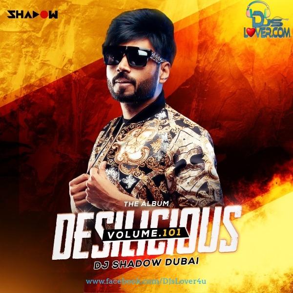 Desilicious 101 DJ Shadow Dubai